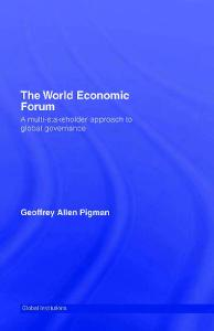 World Economic Forum: A Multi-Stakeholder Approach to Global Governance