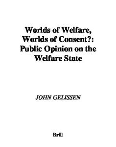 Worlds of Welfare, Worlds of Consent?: Public Opinion on the Welfare State (International Comparative Social Studies) (International Comparative Social Studies)