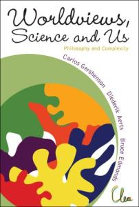 Worldviews, Science and Us: Philosophy and Complexity