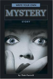 Write Your Own Mystery Story (Write Your Own series)