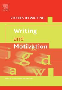Writing and Motivation, Volume 19 (Studies in Writing) (Studies in Writing)