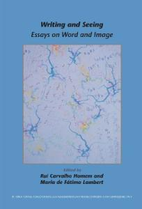 Writing and Seeing: Essays on Word and Image
