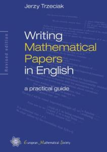 Writing mathematical papers in English: a practical guide