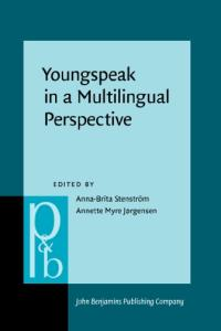 Youngspeak in a Multilingual Perspective (Pragmatics and Beyond New Series)