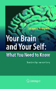 Your Brain and Your Self What You Need
