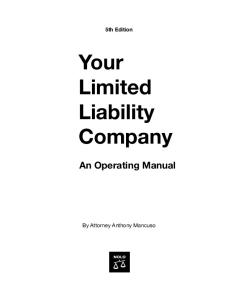 Your Limited Liability Company: An Operating Manual, 5th edition