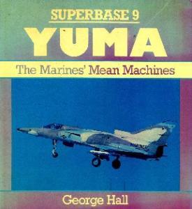 Yuma. The Marines' Mean Machine